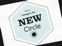 Hexagon, the new circle?