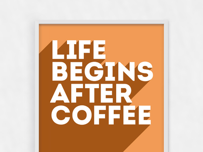 Download Life begins after coffee