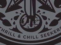 Thrill & Chill Seekers