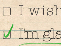 """I wish I had"" vs ""I'm Glad I Did"""