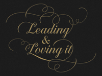 Leading & Loving It