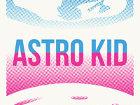 Astro Kid: IN SPAAAAAAACE