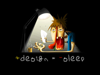 + design = - sleep