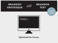 Brandon Grotesque & Brandon Text - Screen