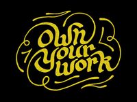 Own Your Work - Gold