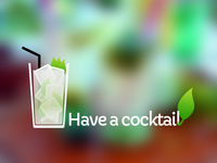 Have a cocktail