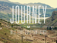 West Texas Girls Conference 2011 - Journey