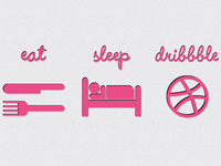 Eat Sleep Dribbble