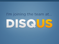 Joining the team at DISQUS