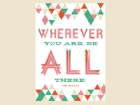Wherever You Are Be All There - Jim Elliot