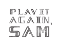 Play it Again, Sam