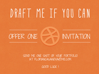 Draft me if you can - Dribbble Invitation