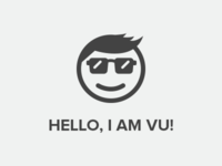 HELLO, I AM VU!