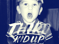 "Third: ""Kid Up"""