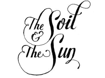the Soil and the Sun, handmade