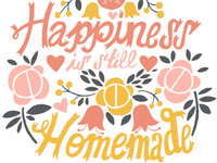 Happiness is still homemade!