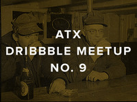 ATX Dribbble Meetup No. 9