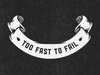Too fast to fail III