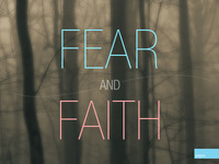 Fear And Faith