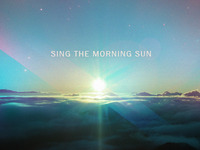 Sing The Morning Sun