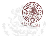 Mission to Mexico 2008
