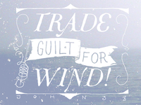 Trade guilt for wind! (v.2)