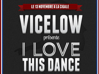 Vicelow, I Love This Dance Event