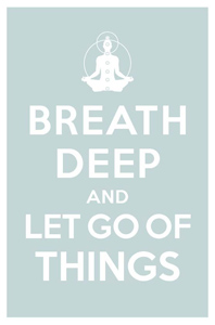 Keep_calm_and_carry_on_breath_deep_and_let_go_of_things