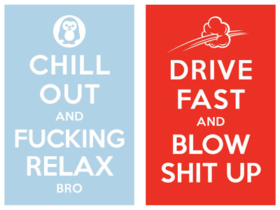 Keep_calm_and_carry_on_chill_out_and_fucking_relax_bro