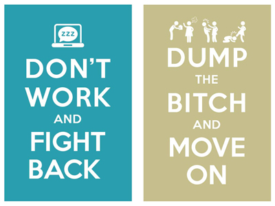 Keep_calm_and_carry_on_don_t_work_and_fight_back_