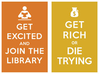 get excited and join the library / get rich or die trying