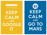 keep calm and google it / keep calm and go to mars