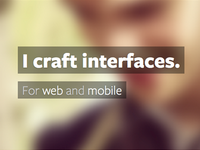 I craft interfaces.