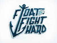 Float On, Fight Hard