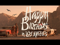 Happy Birthday Bill (in Los Angeles)