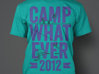 Camp Whatever 2012 Shirt