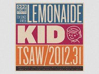 TSAW/2012.31 • Lemonaide Kid