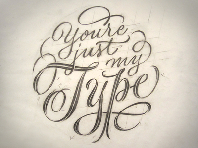 Just My Type Initial Sketch
