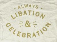 Libation and Celebration