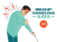 Mop Handling - The Wrong Way