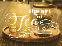 The Art Of Tea - Editorial Title