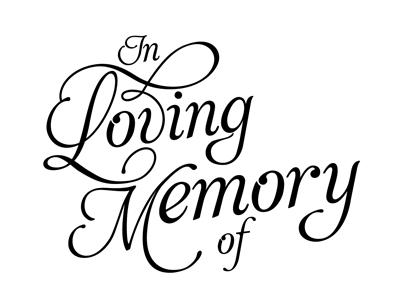 Dribbble - In Loving Memory by Kat LovedayIn Loving Memory Graphics
