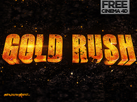 GOLD RUSH Cinema 4D Freebie