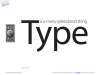 Type Is A Many Splendored Thing