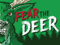Fear the Deer!