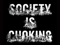 Society is Choking