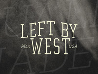 Left by West