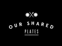 Our Shared Plates