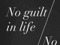 No Guilt In Life