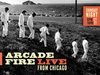Arcade Fire Live From Chicago